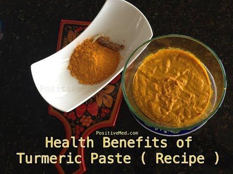 Video Health Benefits Of Turmeric Paste (Recipe)