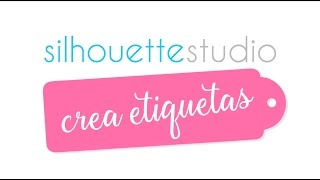 Creando tags en Silhouette Studio - Video Cápsula #1
