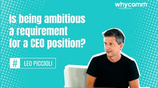 Is being ambitious a requirement for a CEO position? (18 of 22)
