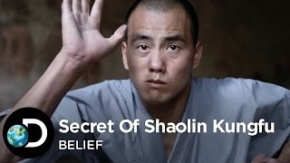 The Secret Of Shaolin Kung Fu | Belief