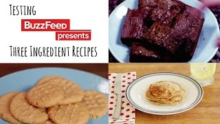 Testing Buzzfeed THREE Ingredient Recipes!