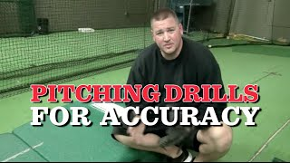 Pitching Drills for Accuracy - 4 tips for more Control