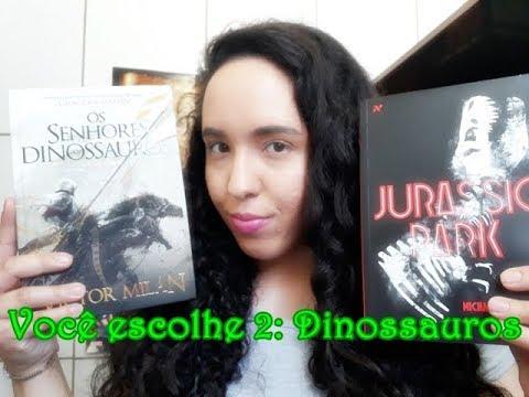 Você Escolhe 2: Dinossauros | Um Livro e Só