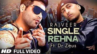 Mainu Single Rehna Ft Fateh  Rajveer
