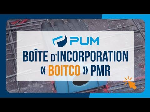 """Boîte d'incorporation """"BOITCO""""PMR"""
