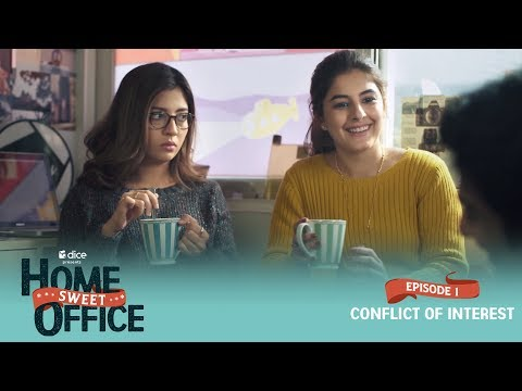 Dice Media   Home Sweet Office (HSO)   Web Series   S01E01 - Conflict Of Interest (Part 2)