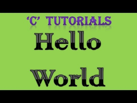 C Programming Tutorial  – 1  Hello World
