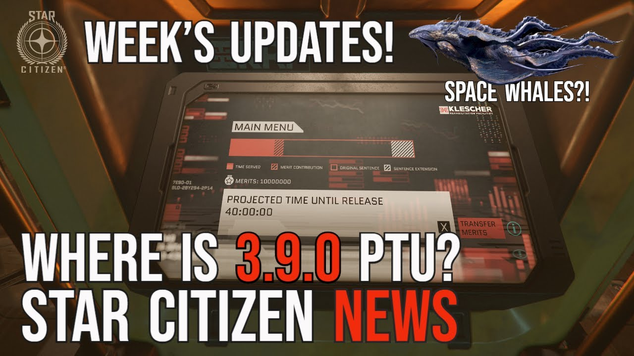 Star Citizen News - WAITING ON ALPHA 3.9.0 PTU WAVE 1