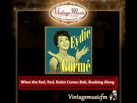 Eydie Gorme – When the Red, Red, Robin Comes Bob, Boobing Along