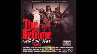 The Regime   Here We Come Ft Poppa LQ, Gonzoe, & Yukmouth