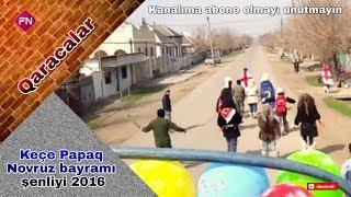 Novruz shenliyi qardabani 2017