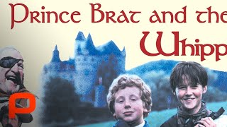 Prince Brat and the Whipping Boy - Full Movie