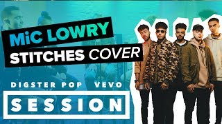 MiC Lowry - Stitches (Shawn Mendes Cover) eine exklusive Live-Performance für Digster Pop x Vevo Session. Die aktuelle ...