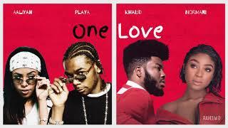 Aaliyah, Playa x Normani, Khalid - One Love (Mashup)