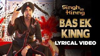 Bas Ek Kinng | Lyrical Video | Singh Is Kinng | Akshay Kumar