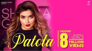 PATOLA ( Full Video ) Shipra Goyal   Veet Baljit   Intense