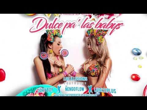 Dulce Pa Las Babys - Ñengo Flow Ft Jory Boy Y Luigi 21 Plus