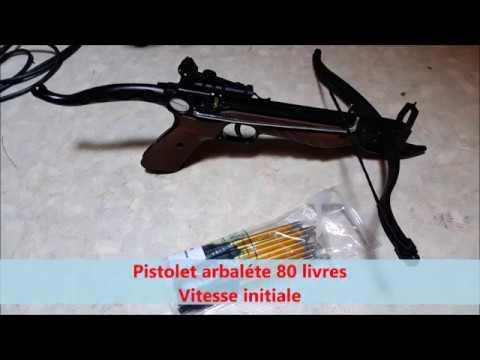Pistolet arbalète 80 livres : vitesse initiale