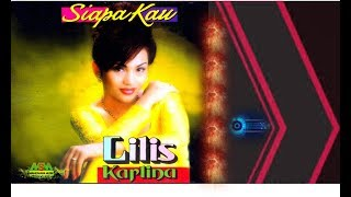 Gambar cover Lilis Karlina - Siapa Kau [OFFICIAL]