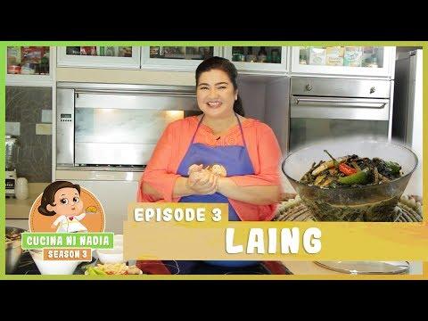 Cucina Ni Nadia 3 Laing Episode 3