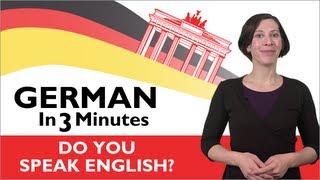 Learn German - German in Three Minutes - Do You Speak English?