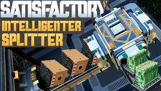 SATISFACTORY INTELLIGENTER SPLITTER Satisfactory Deutsch German Gameplay #45
