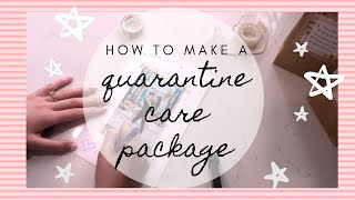 How To Make A Quarantine Care Package