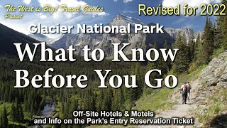 Glacier National Park- What to Know Before You GO!