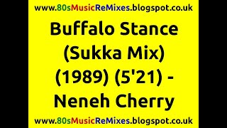 Buffalo Stance (Sukka Mix) - Neneh Cherry | 80s Dance Music | 80s Club Mixes | 80s Club Music