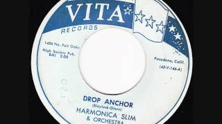 Harmonica Slim - Drop Anchor