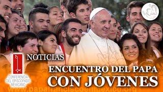 Encuentro emotivo del Papa con la juventud