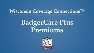 BadgerCare Plus Premiums