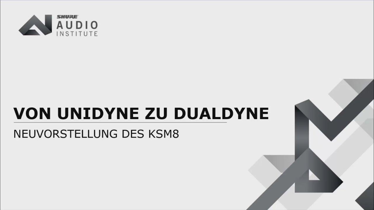 Shure Webinar: KSM8 Dualdyne