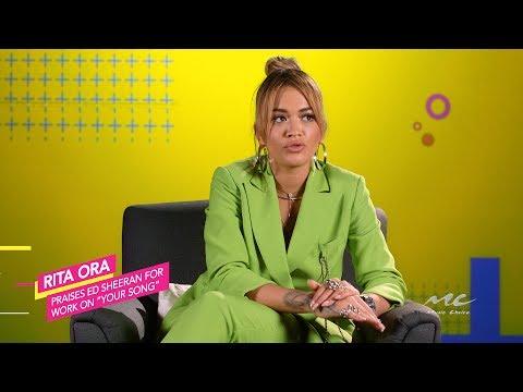 Rita Ora Praises Ed Sheeran