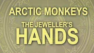 Arctic Monkeys - The Jeweller's Hands Lyrics (Portuguese - BR Subtitles) 1080p60