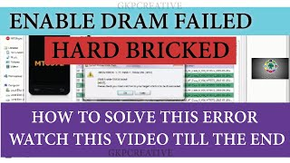 How To Solve Enable DRAM Failed Error In Sp Flash Tool / 2017
