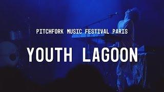 Youth Lagoon FULL SET - Pitchfork Music Festival Paris