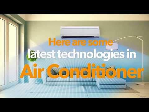 Latest technologies in Air Conditioner