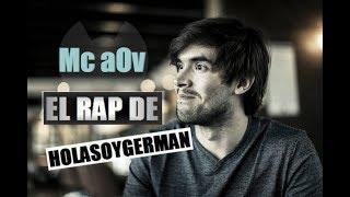 EL RAP DE JUEGAGERMAN / HOLASOYGERMAN