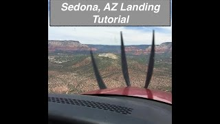 Sedona, AZ Approach and Landing Tutorial