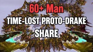 60+ Man Time-Lost Proto-Drake Share!