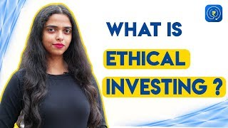 Ethical Investment - What are Sin Stocks or Ethical Investing?