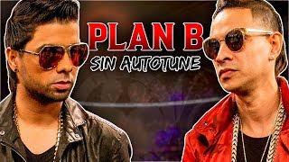 Voz Real PLAN B Sin Auto Tune | Mega Maratón