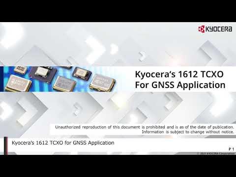 Kyocera's 1612 TCXO For GNSS Application