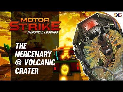 Motor Strike: Immortal Legends - The Mercenary QR @ Volcanic Crater thumbnail