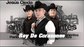 Rey de Corazones - Jesus Ojeda y sus Parientes