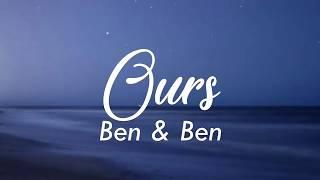 Ben & Ben   Ours (LYRIC VIDEO)