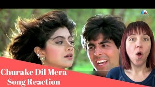 Churake Dil Mera- AMERICAN REACTION