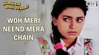 Woh Meri Neend Mera Chain - Video Song | Hum Hai Rahi