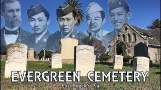 Medals of Honor: Exploring Evergreen Cemetery, L.A.'s City of the Dead - Part 1